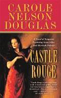 Castle Rouge (Irene Adler Mysteries) by Carole Nelson Douglas