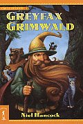Greyfax Grimwald The Circle of Light Book 1