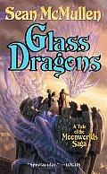Glass Dragons Moonworlds Saga