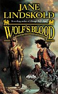 Wolf's Blood (Wolf) by Jane Lindskold