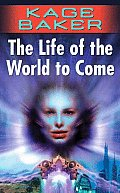 Life Of The World To Come Company 5