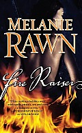 Fire Raiser by Melanie Rawn
