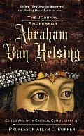 Journal Of Professor Abraham Van Helsing
