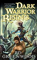 Dark Warrior Rising: A Novel Of Niflheim by Ed Greenwood