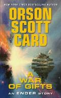 A War Of Gifts (Ender Wiggins Saga) by Orson Scott Card
