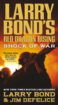 Larry Bonds Red Dragon Rising Shock of War
