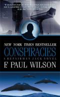 Conspiracies (Repairman Jack Novels) by F. Paul Wilson