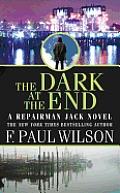 The Dark at the End (Repairman Jack Novels)