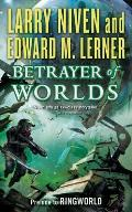Betrayer of Worlds Prelude to Ringworld