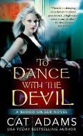 Blood Singer Novels #6: To Dance with the Devil