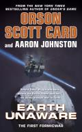 Earth Unaware (First Formic War) by Orson Scott Card