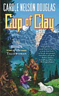 Cup of Clay Taliswoman Book 1