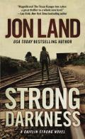 Caitlin Strong Novels #6: Strong Darkness: A Caitlin Strong Novel