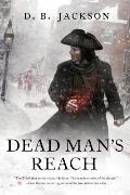 Thieftaker Chronicles #4: Dead Man's Reach