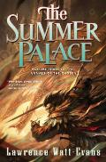 Annals of the Chosen #3: The Summer Palace: Volume Three of the Annals of the Chosen