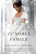 Of Noble Family Signed Edition