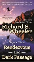 Rendezvous and Dark Passage (Skye's West)