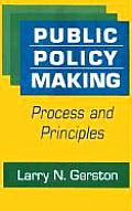 Public Policy Making Process & Principles