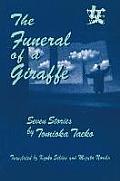 The Funeral of a Giraffe: Seven Stories: Seven Stories