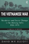 The Vietnamese War: Revolution and Social Change in the Mekong Delta 1930-1975 (Pacific Basin Institute Book)