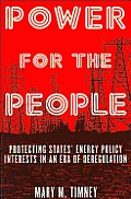 Power for the People: Protecting States' Energy Policy Interests in an Era of Deregulation: Protecting States' Energy Policy Interests in an