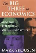 Big Three in Economics (07 Edition)