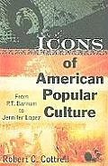 Icons of American Popular Culture (10 Edition)