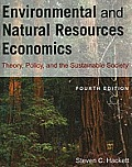 Enviromental & Natural Resources Economics Theory Policy & The Substantial Society