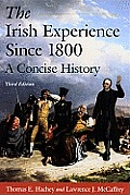 Irish Experience : a Concise History (3RD 10 Edition)