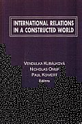 International Relations in a Constructed World