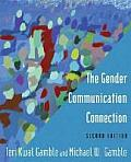 Gender Communication Connection (2ND 14 Edition)