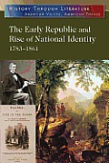 The Early Republic and Rise of National Identity: 1783-1861