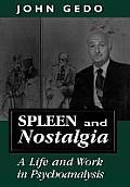 Spleen & Nostalgia