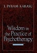 Wisdom in the Practice of Psychotherapy