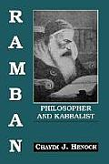 Ramban: Philosopher and Kabbalist: On the Basis of His Exegesis to the Mitzvoth