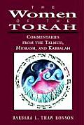 The Women of the Torah: Commentaries from the Talmud, Misrash, and Kabbalah