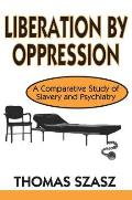 Liberation by Oppression (Ppr)