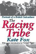 The Racing Tribe: Portrait of a British Subculture