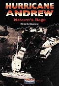 Hurricane Andrew: Nature's Rage (American Disasters)
