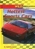 Hottest Sports Cars (Wild Wheels!)