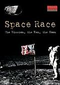 Space Race: The Mission, the Men, the Moon (America's Living History)