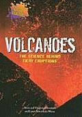 Volcanoes: The Science Behind Fiery Eruptions
