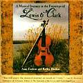 A Musical Journey in the Footsteps of Lewis & Clark (Musical Journey in the Footsteps of Lewis & Clark)