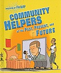 Community Helpers of the Past, Present, and Future (Imagining the Future)