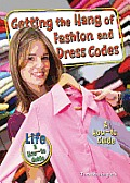 Getting the Hang of Fashion and Dress Codes: A How-To Guide (Lifea How-To Guide)