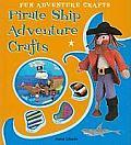 Pirate Ship Adventure Crafts (Fun Adventure Crafts)
