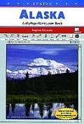 Alaska: A Myreportlinks.com Book