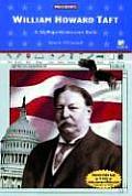 William Howard Taft: A Myreportlinks.com Book