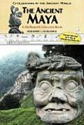 The Ancient Maya (Civilizations of the Ancient World)
