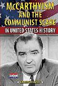 McCarthyism and the Communist Scare in United States History